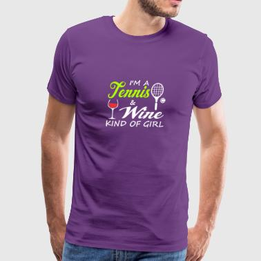 I'm a tennis wine knid of girl - Men's Premium T-Shirt