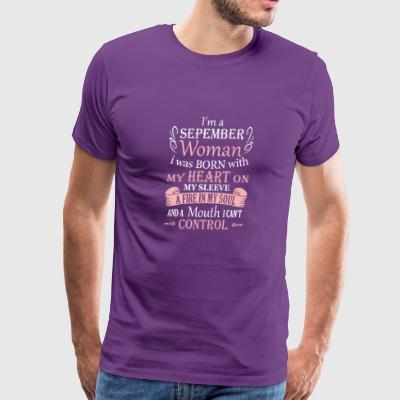 I am a September Woman - Men's Premium T-Shirt