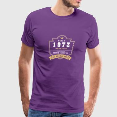 Made In 1973 Limited Edition All Original Parts - Men's Premium T-Shirt