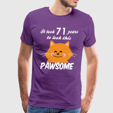 It took 71 years to look this pawsome - Men's Premium T-Shirt