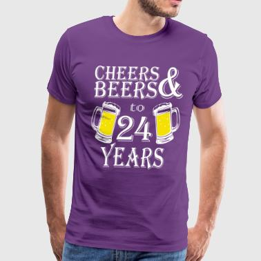 Cheers And Beers To 24 Years - Men's Premium T-Shirt
