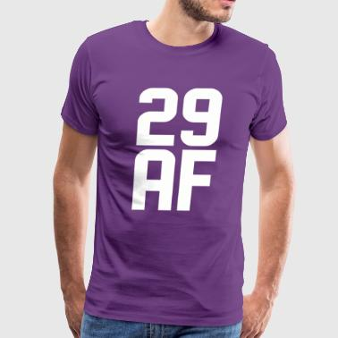 29 AF Years Old - Men's Premium T-Shirt