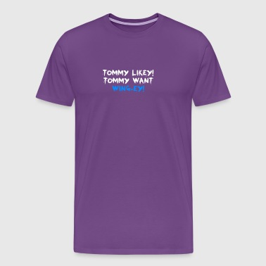 Tommy Likey Tommy Want Wing Ey Film - Men's Premium T-Shirt