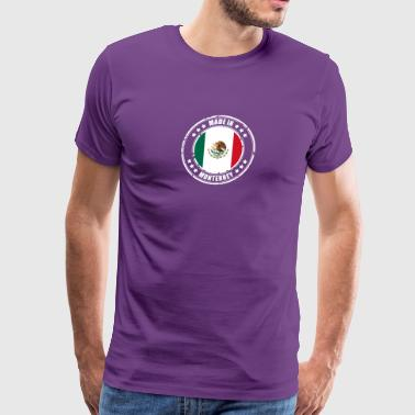 MADE IN MONTERREY - Men's Premium T-Shirt