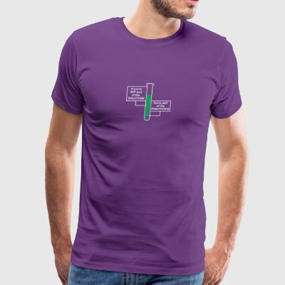 If You re Not Part Of The Solution - Men's Premium T-Shirt