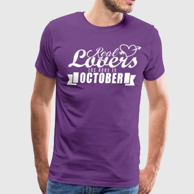 Real lovers are born in October - Men's Premium T-Shirt