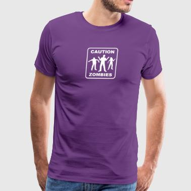 Caution Zombies - Men's Premium T-Shirt