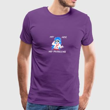 Mo Moe Mo Problems - Men's Premium T-Shirt