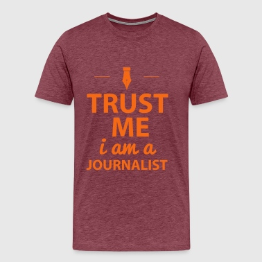 Magazine Trust Me I´m A Journalist - Men's Premium T-Shirt