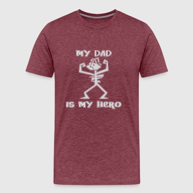 My Hero My Dad My Dad is My Hero - Men's Premium T-Shirt
