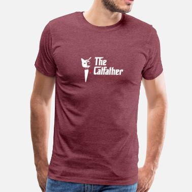 The Catfather The CatFather T Shirt, Father Of Cats T Shirt, Funny Cat Dad - Men's Premium T-Shirt