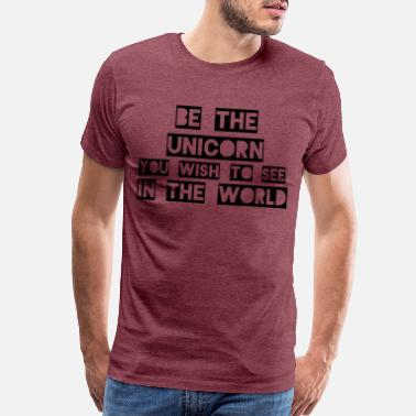 Be The Unicorn (Light) - Men's Premium T-Shirt