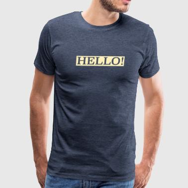 hello! - Men's Premium T-Shirt