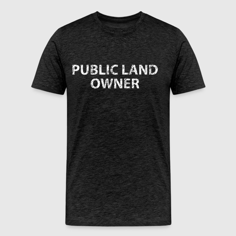 Public Land Owner Hunting - Men's Premium T-Shirt