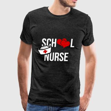 School Nurse - School Nurse - Men's Premium T-Shirt