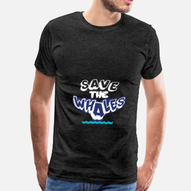 Save A Whale Whales - Save the whales. - Men's Premium T-Shirt