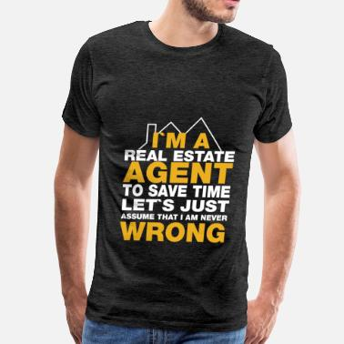 Estate Agents Real Estate Agent - I'm a real estate agent to - Men's Premium T-Shirt