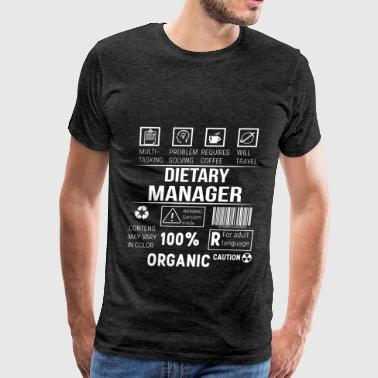The Dietary Aide Dietary Manager - Dietary Manager. Multitasking - Men's Premium T-Shirt