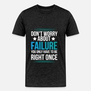 Entrepreneur Motivation Quotes Dont Worry About Mens Premium T