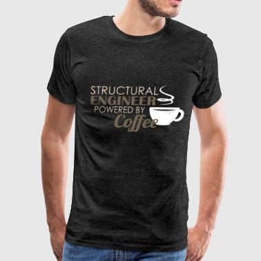 Structural Engineering Structural engineer - Structural engineer powered  - Men's Premium T-Shirt
