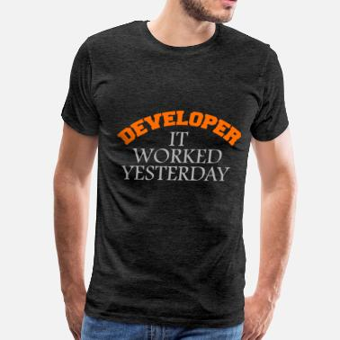 Developer Art Developer - Developer - It worked yesterday - Men's Premium T-Shirt