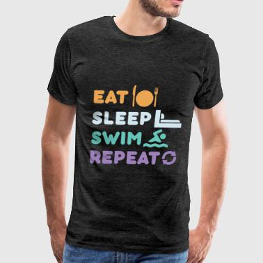 Swimmer - Eat, sleep, swim repeat - Men's Premium T-Shirt