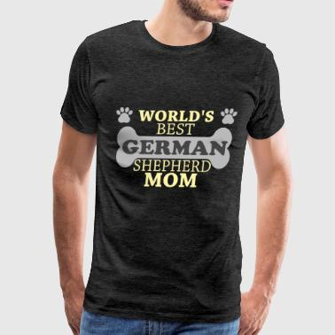 German Shepherd - World's best German Shepherd mom - Men's Premium T-Shirt
