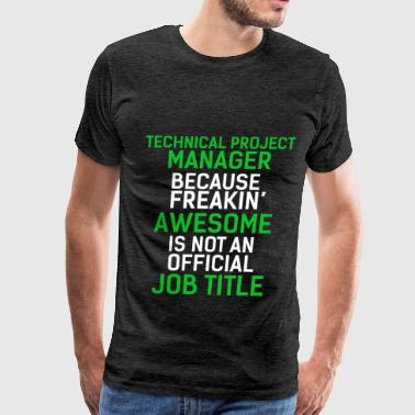 Technical Project Manager - Technical Project Mana - Men's Premium T-Shirt