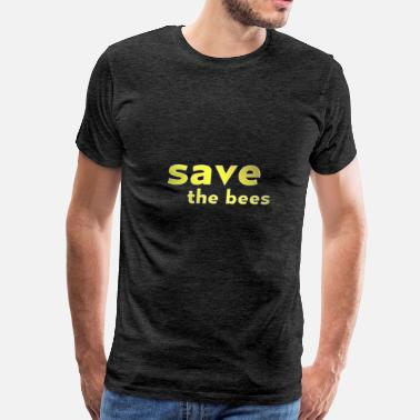 Bees Bees - Save the bees - Men's Premium T-Shirt