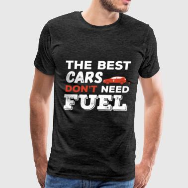 Electric Car - The best cars don't need fuel - Men's Premium T-Shirt