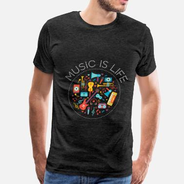 Music Is Life Music - Music is life - Men's Premium T-Shirt