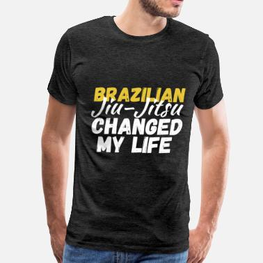Jiu Jitsu Clothes Brazilian Jiu-jitsu - Brazilian Jiu-jitsu changed  - Men's Premium T-Shirt