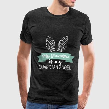 Grandpa - My Grandpa is my guardian angel - Men's Premium T-Shirt