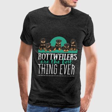 Rottweiler - Rottweilers are the best thing ever - Men's Premium T-Shirt