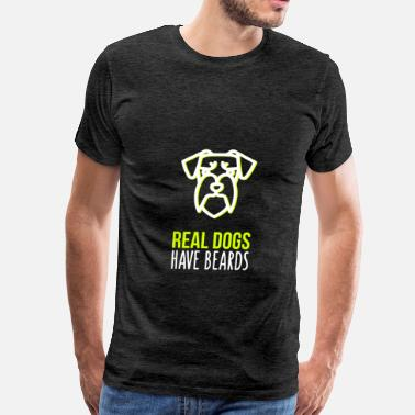 Real Have Beards Schnauzer - Real dogs have beards - Men's Premium T-Shirt