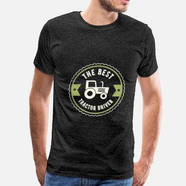 Tractor Apparel Tractor Driver - The best tractor driver - Men's Premium T-Shirt
