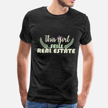 Real Estate Agent Apparel Real estate agent - This Girl Sells Real Estate - Men's Premium T-Shirt