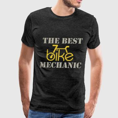 Bike Mechanic - The best bike Mechanic - Men's Premium T-Shirt