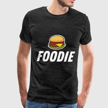 For Foodies Foodie - Foodie - Men's Premium T-Shirt