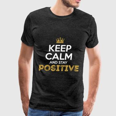 LifeStyle - Keep calm and stay positive - Men's Premium T-Shirt