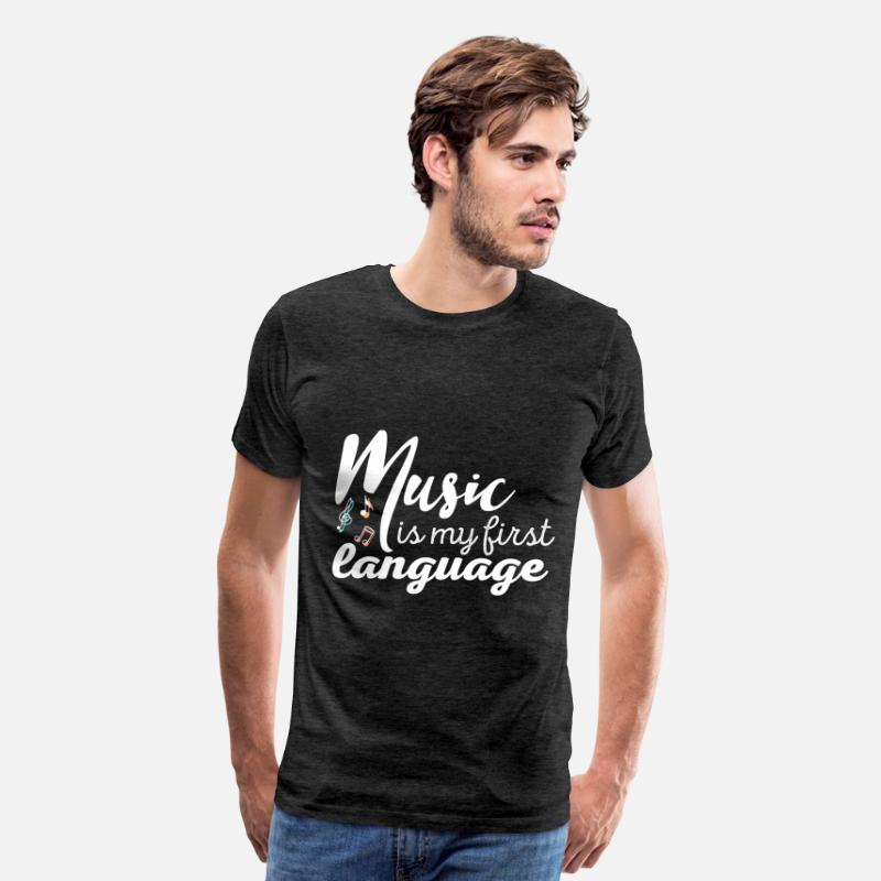 Music T-shirt T-Shirts - Music - Music is my first language  - Men's Premium T-Shirt charcoal gray