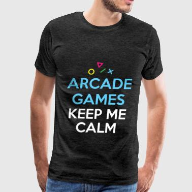 Arcade Games - Arcade Games keep me calm - Men's Premium T-Shirt