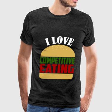 Competitive Eating - I love Competitive Eating - Men's Premium T-Shirt