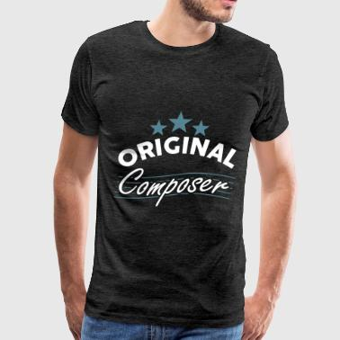 Original Music Compose Music - Original composer - Men's Premium T-Shirt