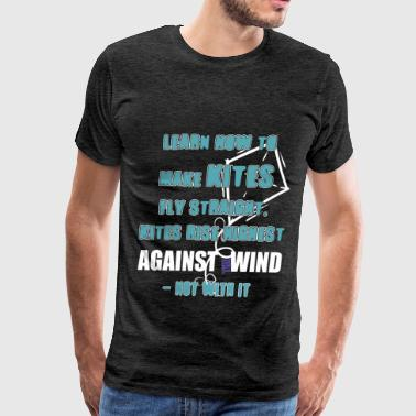 Kite - Learn how to make kites fly straight, Kites - Men's Premium T-Shirt