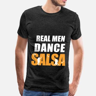 Salsa Clothing Salsa - Real men dance salsa - Men's Premium T-Shirt