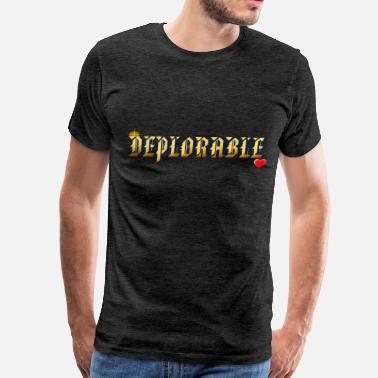 DEPLORABLE~ - Men's Premium T-Shirt