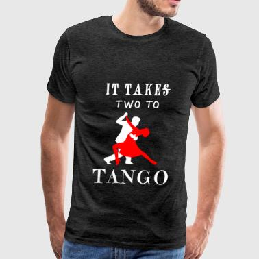 Tango - It takes two to tango - Men's Premium T-Shirt