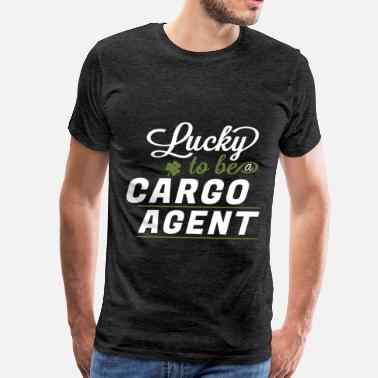 Cargo Cargo agent - Lucky to be a cargo agent  - Men's Premium T-Shirt