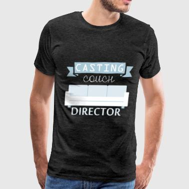 Casting director - Casting couch director - Men's Premium T-Shirt